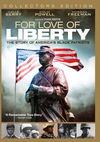 """For Love of Liberty"" The Story of America's Black Patriots"