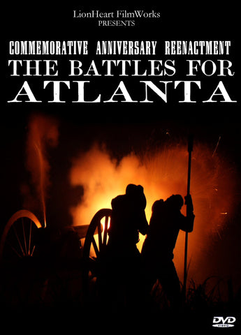 """The Battles for Atlanta"" 145th Anniversary film"