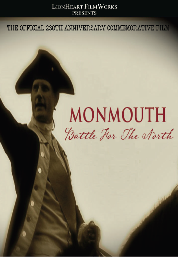 """Monmouth 1778: Battle for the North"" 230th anniversary commemorative film"