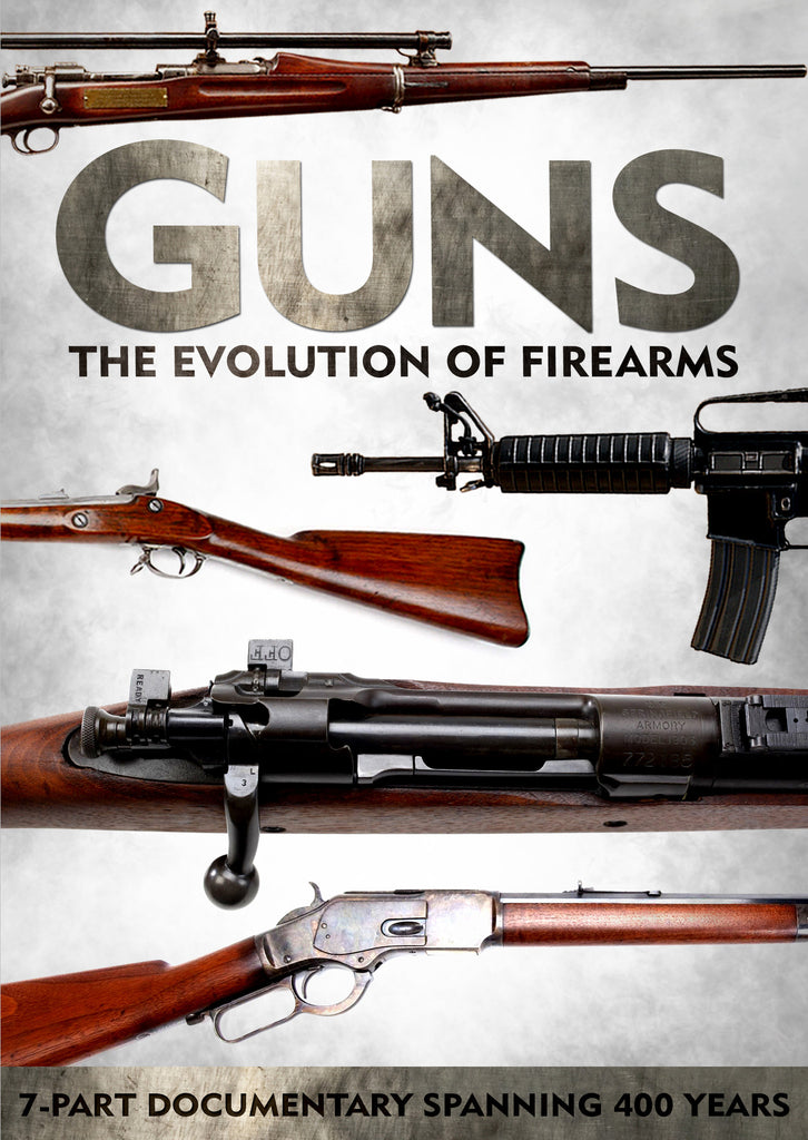 """Guns: The Evolution of Firearms"""