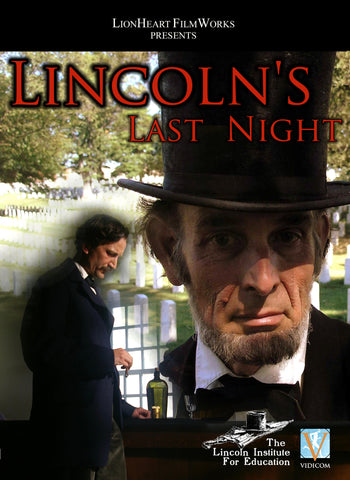 """Lincoln's Last Night"""
