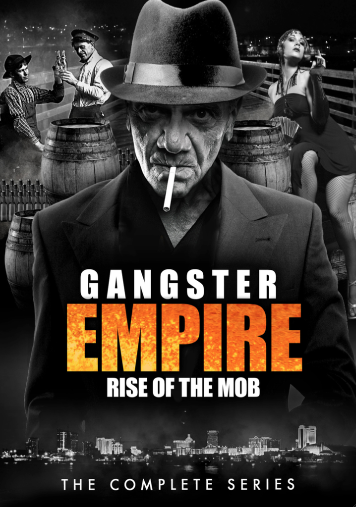 """Gangster Empire: Rise of the Mob"" The Complete Series"
