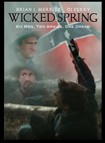 """Wicked Spring"" classic Civil War combat drama"