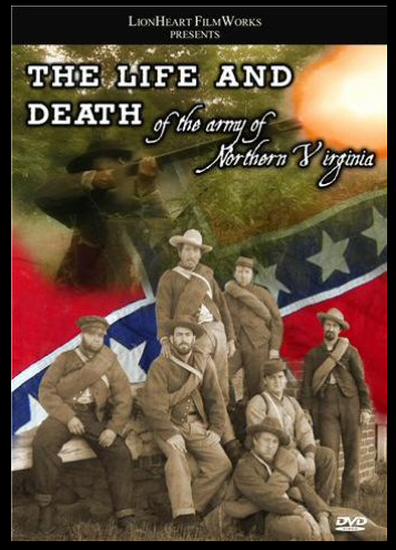 """The Life & Death of the Army of Northern Virginia"""