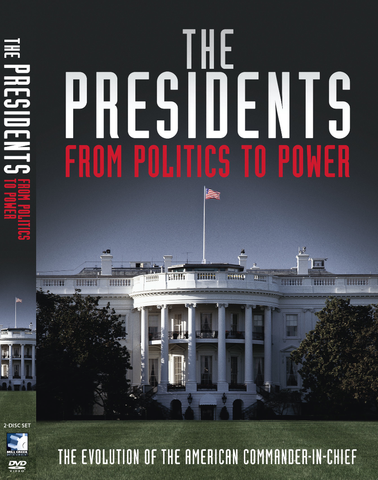 """The Presidents: From Politics to Power"" 6-Part Series"