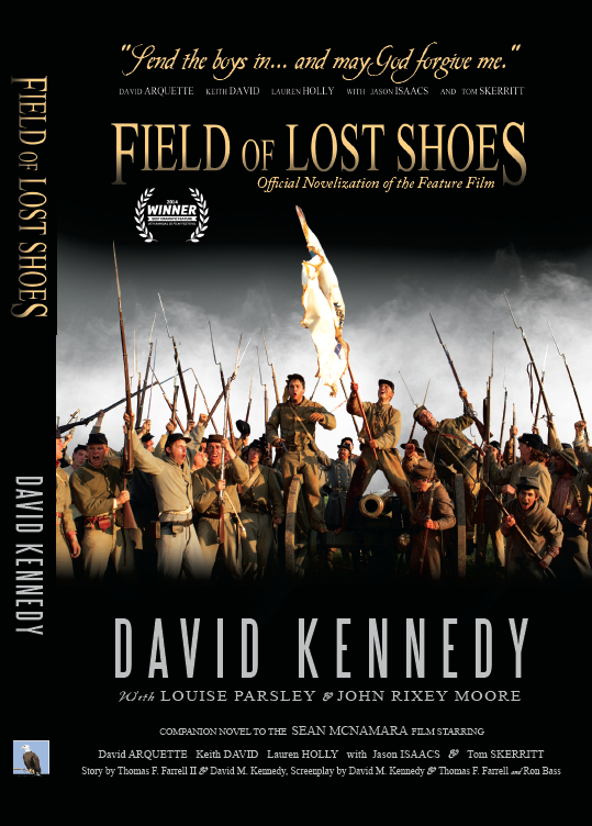"""Field of Lost Shoes"" Novelization to the epic feature film"
