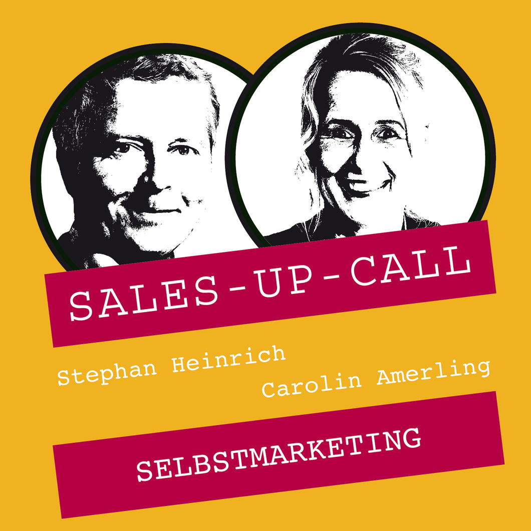 Selbstmarketing - Sales-up-Call - Stephan Heinrich