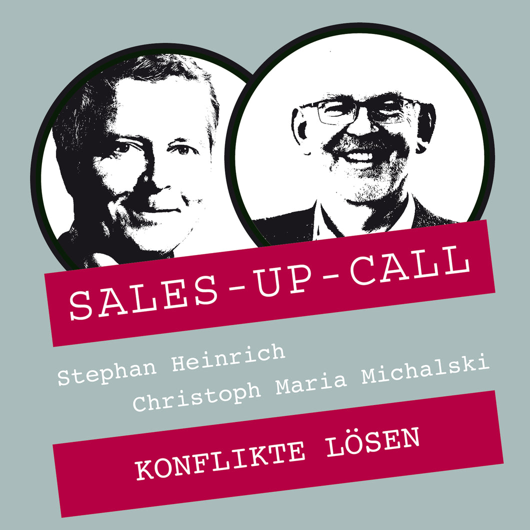 Konflikte lösen - Sales-up-Call - Stephan Heinrich