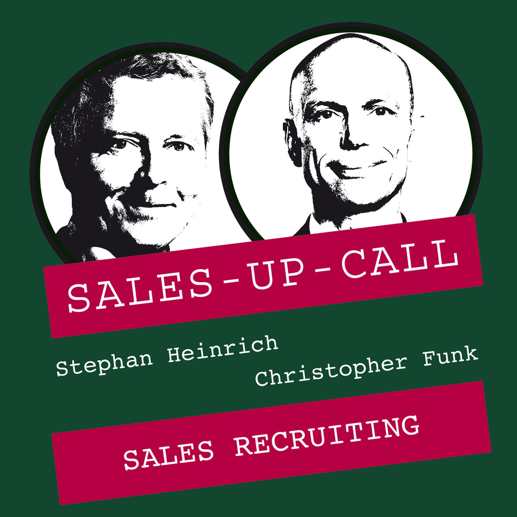 Sales Recruiting - Sales-up-Call - Stephan Heinrich