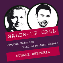 Laden Sie das Bild in den Galerie-Viewer, Dunkle Rhetorik - Sales-up-Call - Stephan Heinrich