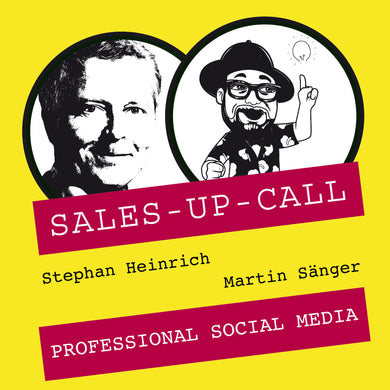 Professional Social Media - Sales-up-Call - Stephan Heinrich