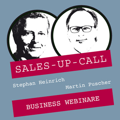 Business Webinare - Sales-up-Call - Stephan Heinrich