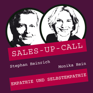 Empathie und Selbstempathie - Sales-up-Call - Stephan Heinrich