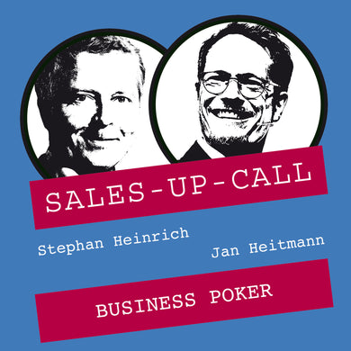Business Poker - Sales-up-Call - Stephan Heinrich