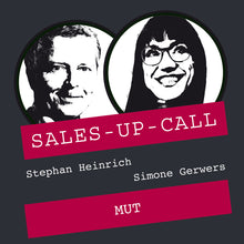 Laden Sie das Bild in den Galerie-Viewer, Mut - Sales-up-Call - Stephan Heinrich