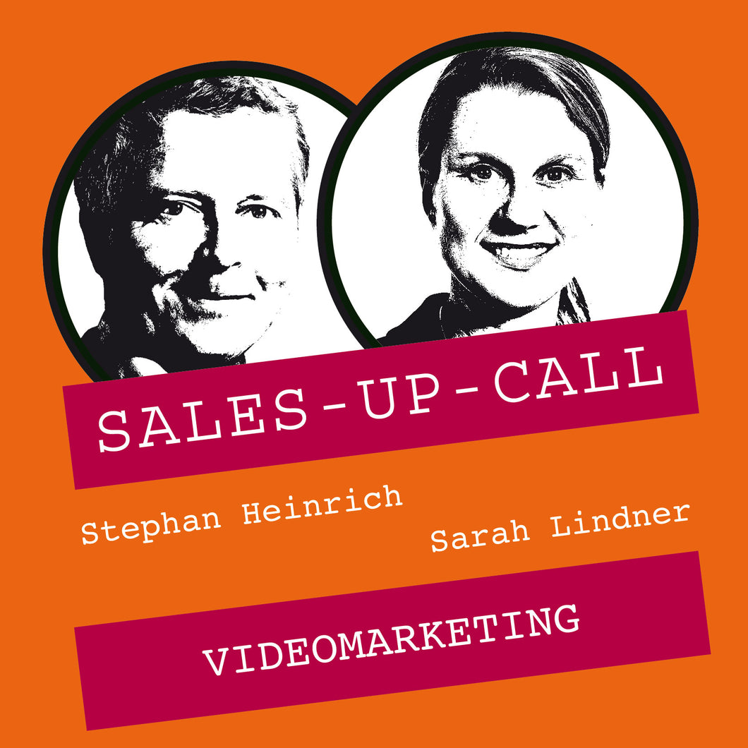 Videomarketing - Sales-up-Call - Stephan Heinrich