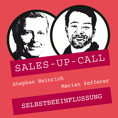 Selbstbeeinflussung - Sales-up-Call - Stephan Heinrich