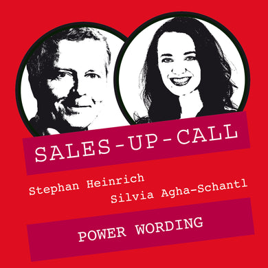 Power Wording - Sales-up-Call - Stephan Heinrich