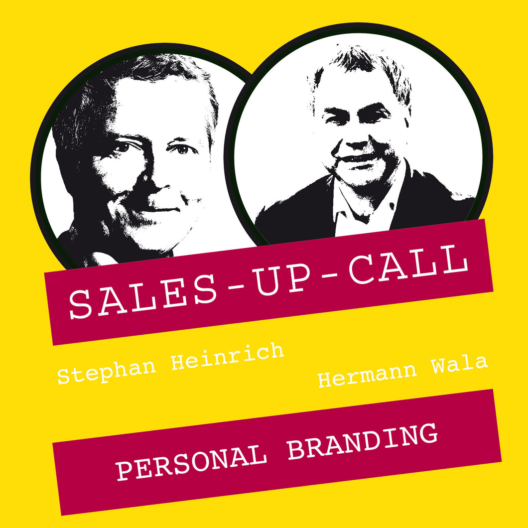 Personal Branding - Sales-up-Call - Stephan Heinrich