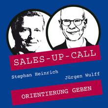 Laden Sie das Bild in den Galerie-Viewer, Orientierung geben - Sales-up-Call - Stephan Heinrich
