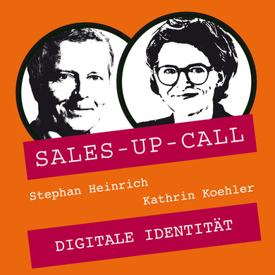 Digitale Identität - Sales-up-Call - Stephan Heinrich