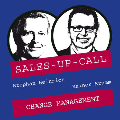 Change Management - Sales-up-Call - Stephan Heinrich