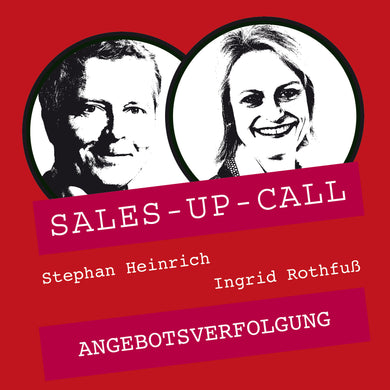 Angebotsverfolgung - Sales-up-Call - Stephan Heinrich