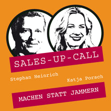 Laden Sie das Bild in den Galerie-Viewer, Machen statt Jammern - Sales-up-Call - Stephan Heinrich