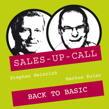Laden Sie das Bild in den Galerie-Viewer, Back to Basic - Sales-up-Call - Stephan Heinrich
