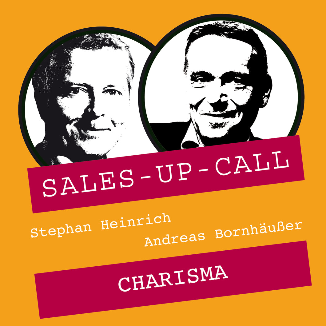Charisma - Sales-up-Call - Stephan Heinrich