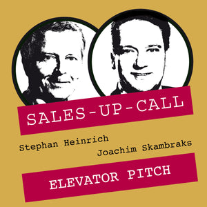 Elevator Pitch - Sales-up-Call - Stephan Heinrich
