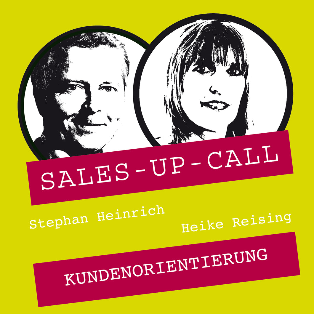 Kundenorientierung - Sales-up-Call - Stephan Heinrich