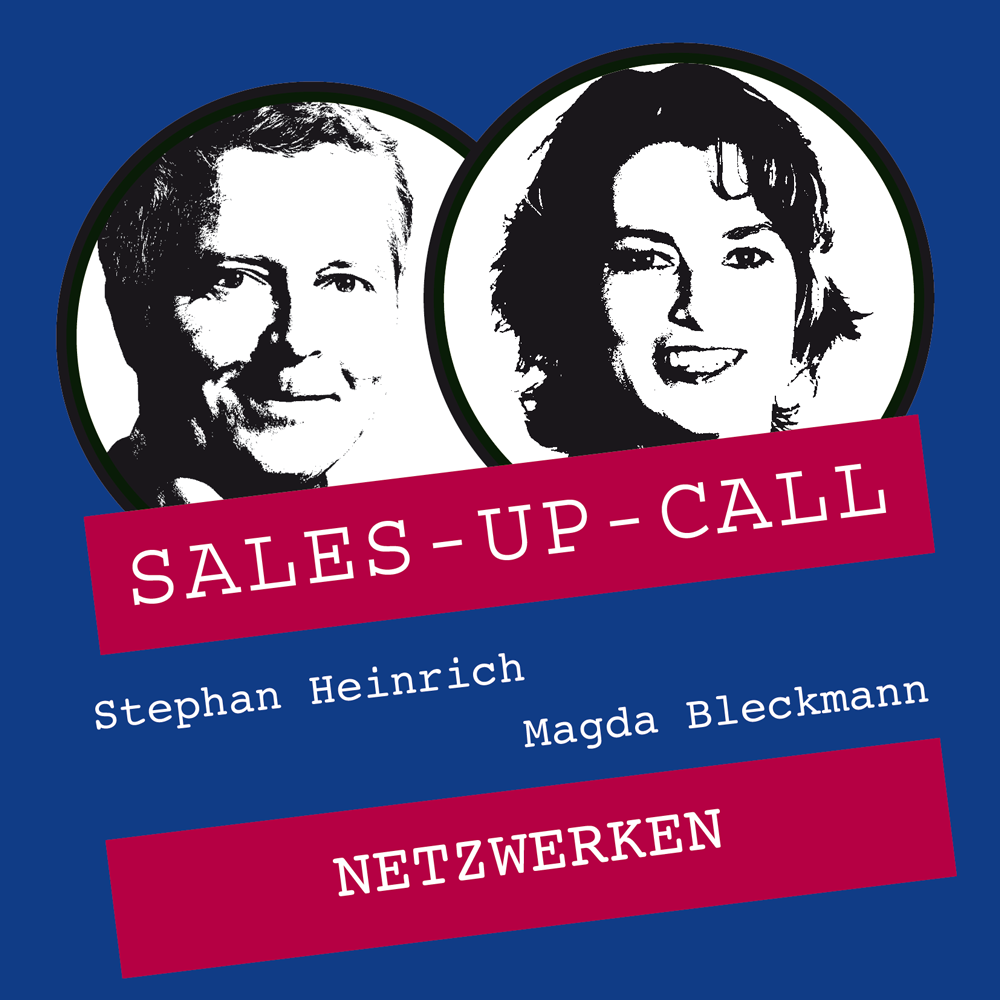 Netzwerken - Sales-up-Call - Stephan Heinrich