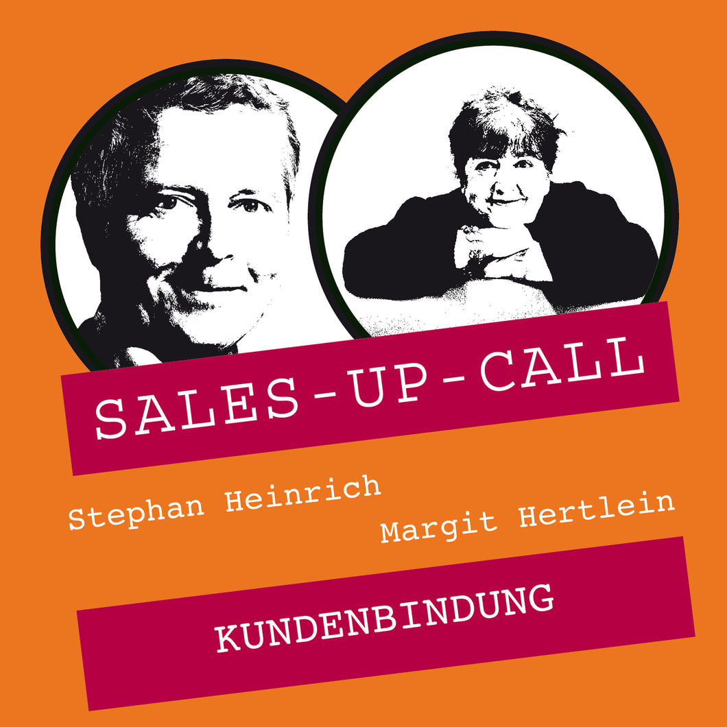 Kundenbindung - Sales-up-Call - Stephan Heinrich