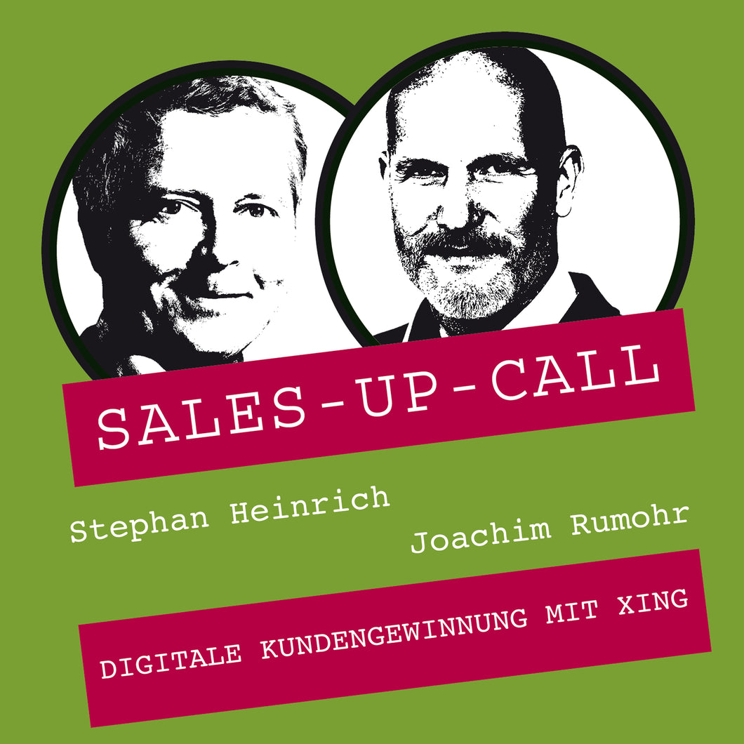 Digitale Kundengewinnung mit XING - Sales-up-Call - Stephan Heinrich