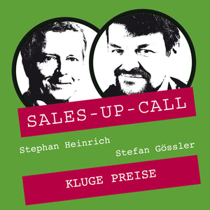 Kluge Preise - Sales-up-Call - Stephan Heinrich