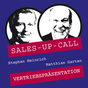 Vertriebspräsentation - Sales-up-Call - Stephan Heinrich