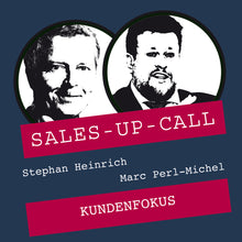 Laden Sie das Bild in den Galerie-Viewer, Kundenfokus - Sales-up-Call - Stephan Heinrich