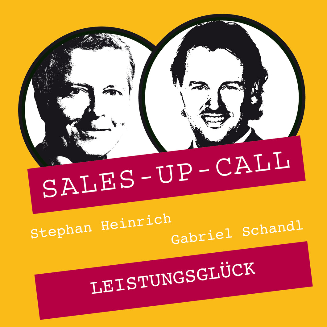 Leistungsglück - Sales-up-Call - Stephan Heinrich