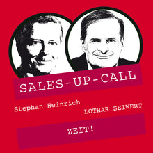 Laden Sie das Bild in den Galerie-Viewer, ZEIT! - Sales-up-Call - Stephan Heinrich