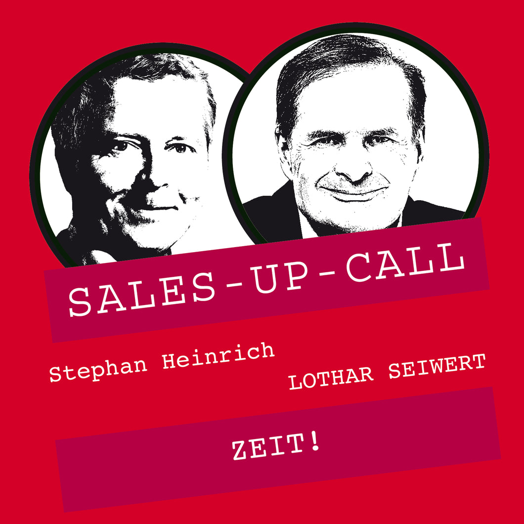 ZEIT! - Sales-up-Call - Stephan Heinrich