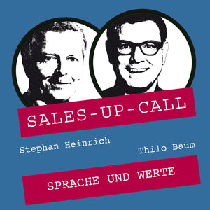 Sprache und Werte - Sales-up-Call - Stephan Heinrich