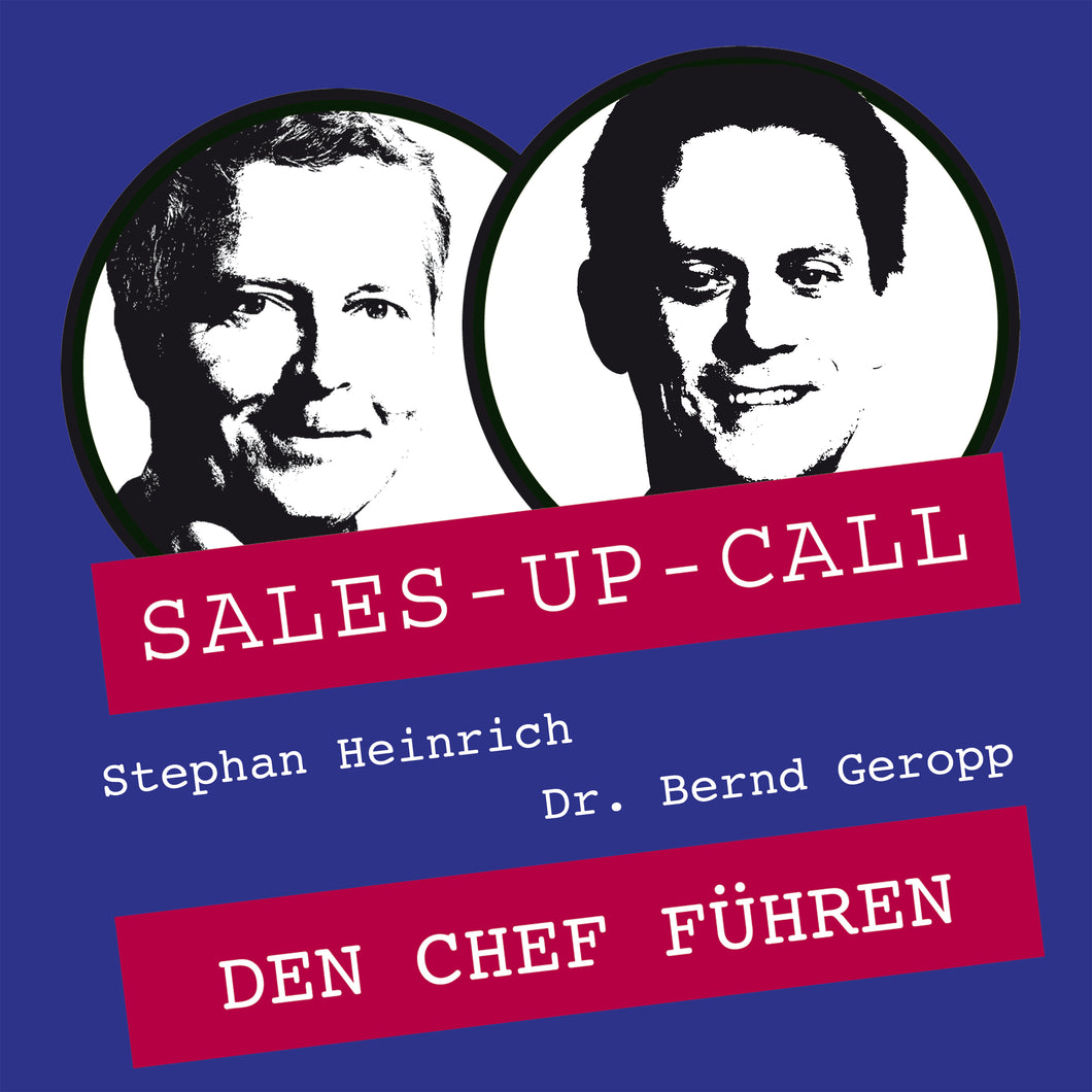 Den Chef führen - Sales-up-Call - Stephan Heinrich