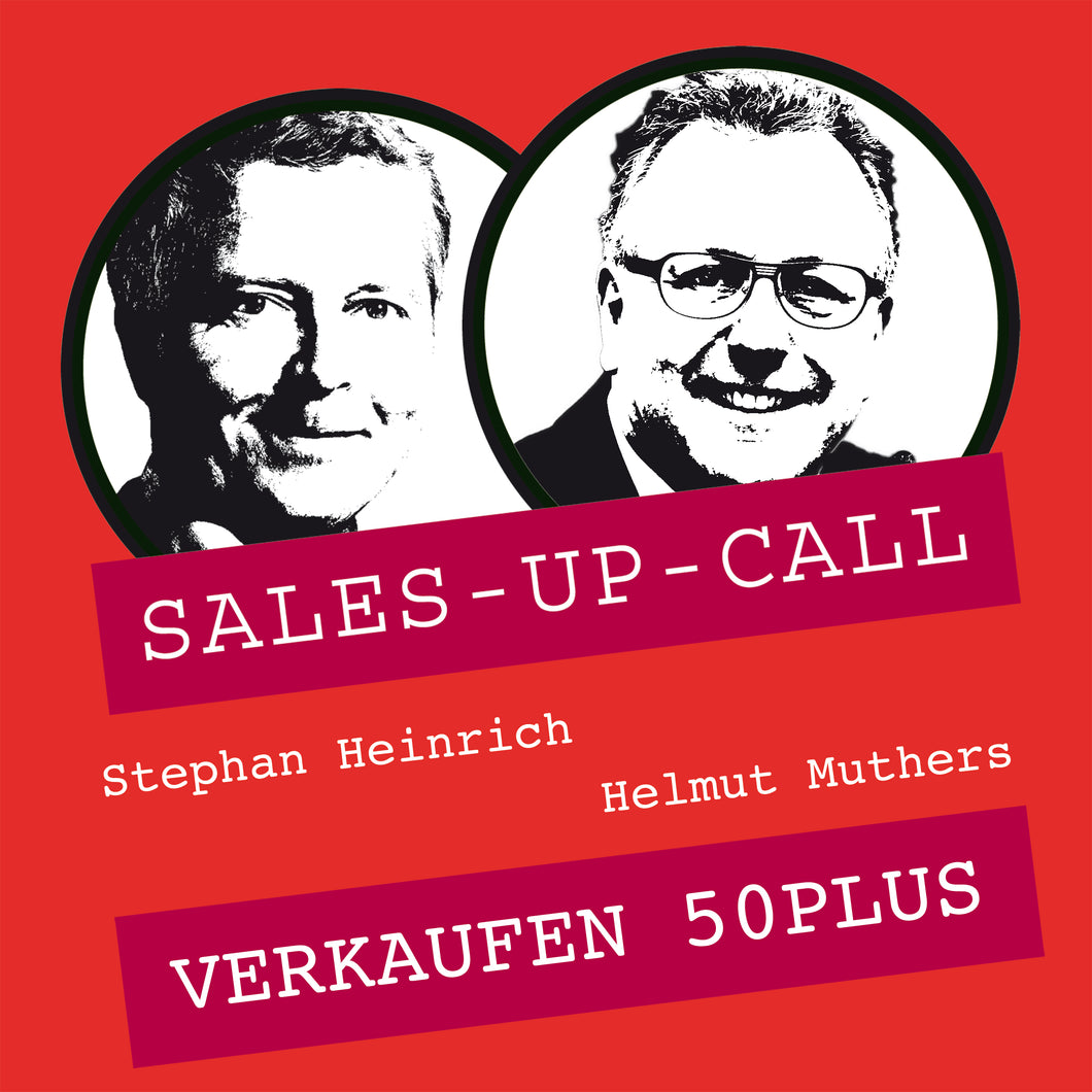 Verkaufen 50plus - Sales-up-Call - Stephan Heinrich