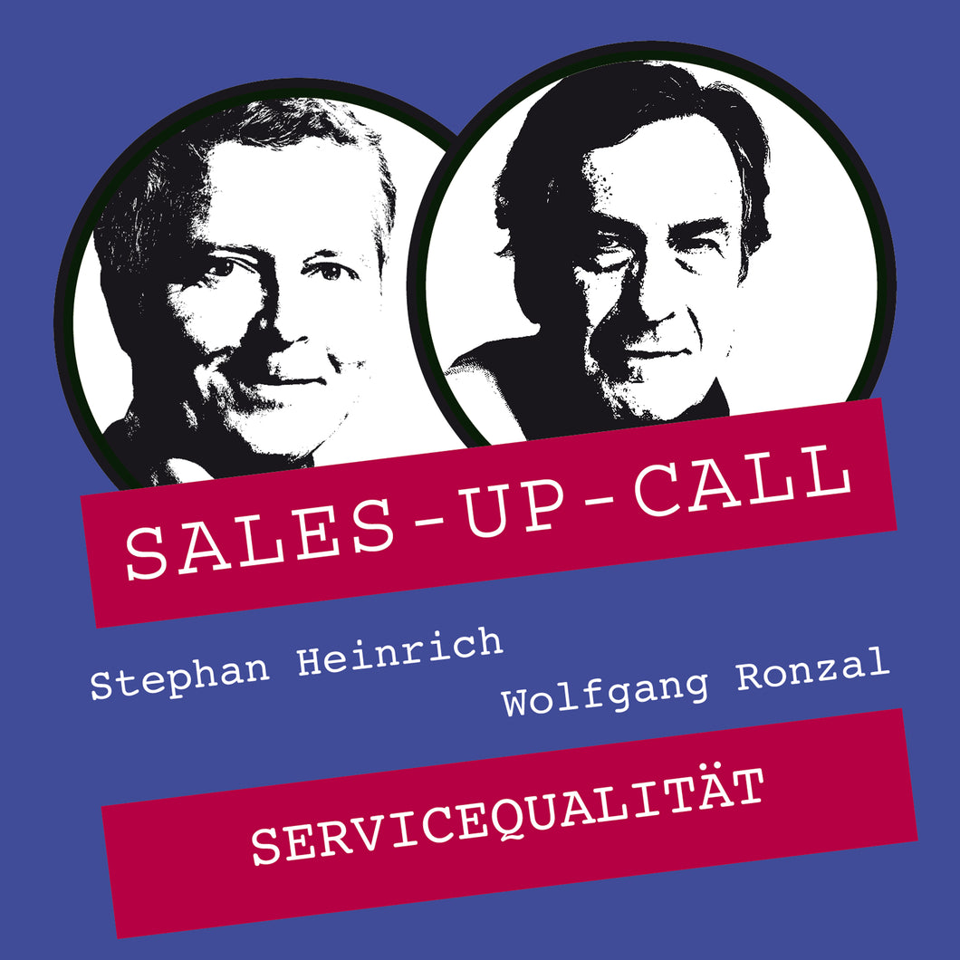 Servicequalität - Sales-up-Call - Stephan Heinrich