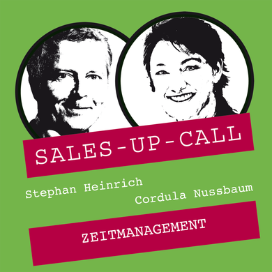 Zeitmanagement - Sales-up-Call - Stephan Heinrich