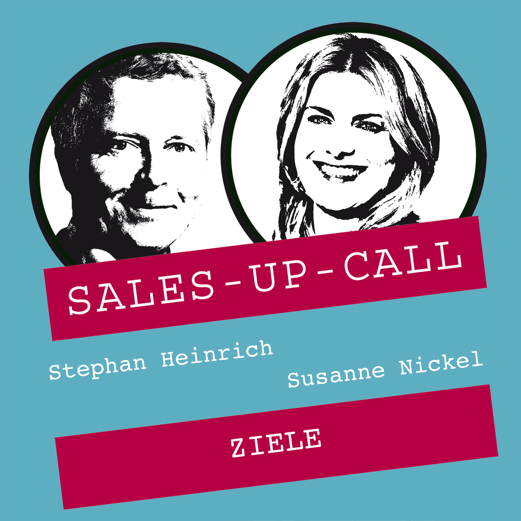 Ziele - Sales-up-Call - Stephan Heinrich