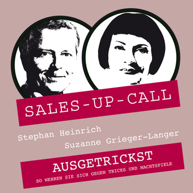 Ausgetrickst - Sales-up-Call - Stephan Heinrich
