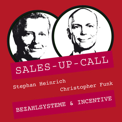 Bezahlsysteme & Incentive - Sales-up-Call - Stephan Heinrich