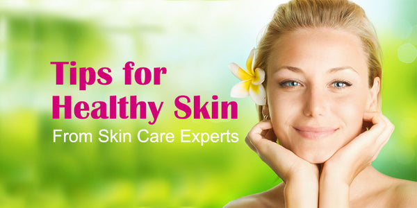 Tips-for-Healthy-Skin-From-Skin-Experts